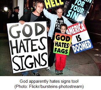 God apparently hates signs too!  (Photo: Flickr/bursteins-photostream)