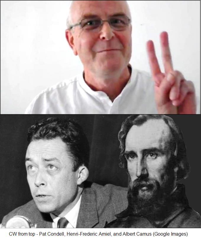 Pat Condell, Henri-Frederic Amiel, and Albert Camus